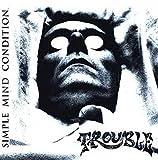 Songtexte von Trouble - Simple Mind Condition