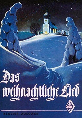 Das weihnachtliche Lied, Klavier-Ausgabe