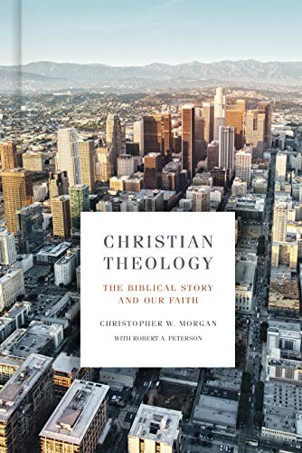 Compare Textbook Prices for Christian Theology: The Biblical Story and Our Faith  ISBN 9781433651021 by Morgan, Christopher W.,Peterson, Robert A.