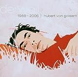 Derweil: 1988–2006 von Hubert von Goisern