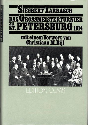 Das Großmeisterturnier zu Sankt Petersburg im Jahre 1914