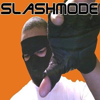 Slashmode