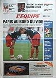 EQUIPE (L') [No 19631] du 02/04/2008 - J.O. - LE PARCOURS DE LA FLAMME A TRAVERS PARIS - RUGBY - L'ARGENT DU NORD INQUIETE LE SUD - HOCKEY SUR GLACE - ROUEN REPREND LE TITRE - TENNIS - FORGET CACHE SON JEU - FOOT - PARIS AU BORD DU VIDE - MANCHESTER IMPERIAL A ROME - ARSENAL - LIVERPOOL - DUEL AU SOMMET - ET SI COUPET QUITTAIT LYON - LE RAPPORT QUI CHARGE MICOUD