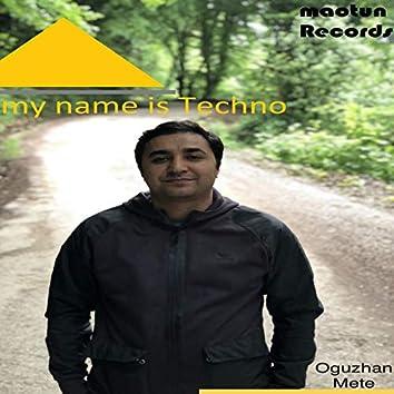 My Name Is Techno (Oushanmete Remix)