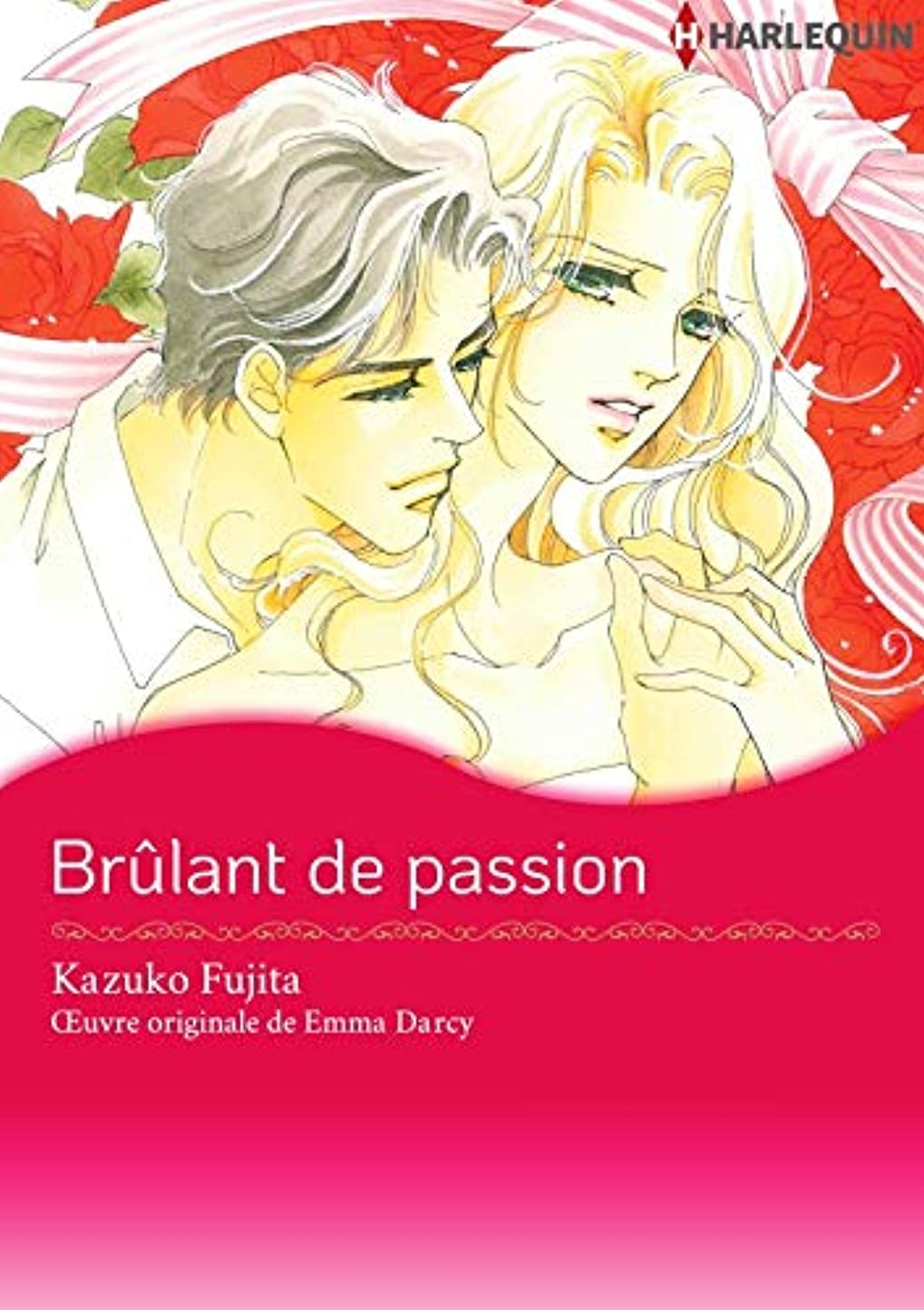 喜劇シロナガスクジラ非アクティブBr?lant De Passion:Harlequin Manga (French Edition)