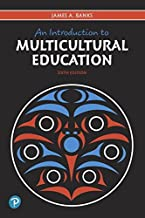 An Introduction to Multicultural Education (6th Edition) (What's New in Foundations / Intro to Teaching)