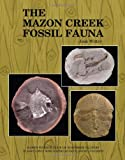 The Mazon Creek Fossil Fauna
