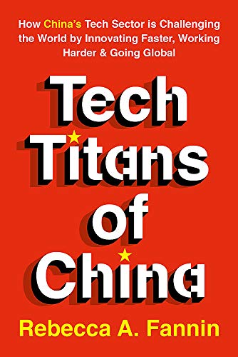 Tech Titans of China: How China