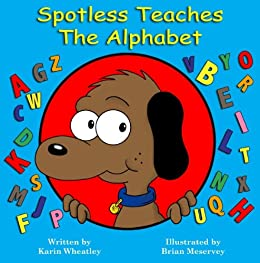 Spotless Teaches the Alphabet
