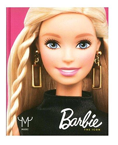 Barbie. The icon. Catalogo della mostra (Milano, 22 settembre 2015-28 febbraio 2016)