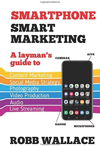 Smartphone Smart Marketing A layman s guide to content marketing social media strategy photography product image