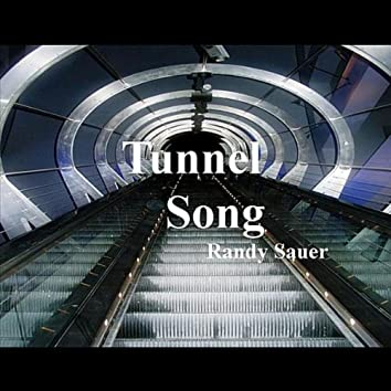Tunnel Song
