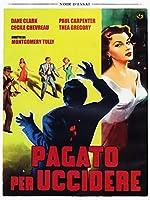 Pagato Per Uccidere [Italian Edition]