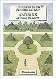 Jardins - Les vrais et les autres