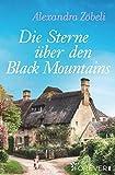 Die Sterne über den Black Mountains: Roman