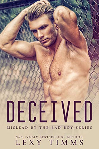 Deceived: MC Romance (Mislead by the Bad Boy Series Book 1) (English Edition)