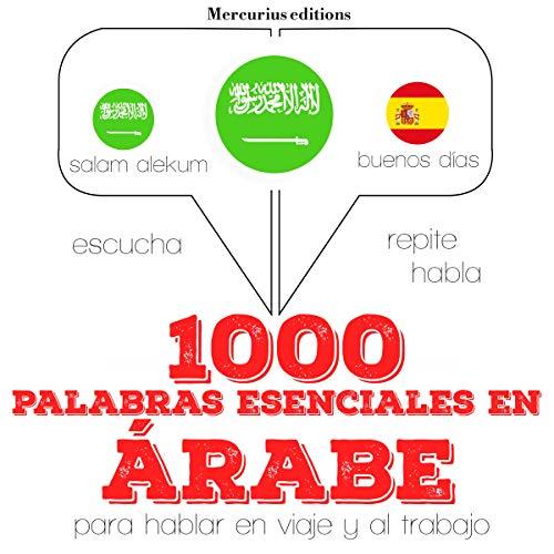 1000 palabras esenciales en árabe audiobook cover art