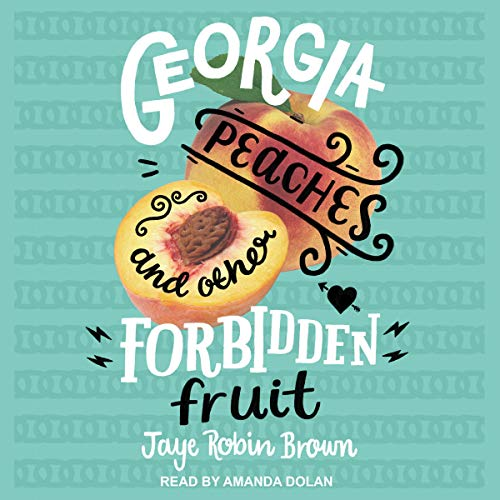 Georgia Peaches and Other Forbidden Fruit cover art