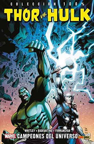 Thor Vs. Hulk. Campeones del universo