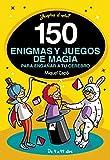 150 enigmas y juegos de magia para tu cerebro: Actividades de Verano divertidas para niños y niñas. Juegos de lógica para aprender en Familia. Pasatiempos (No ficción ilustrados)