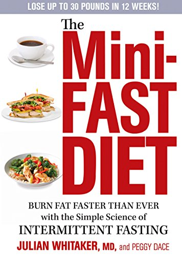 The Mini Fast Diet Burn Fat Faster Than Ever With The Simple