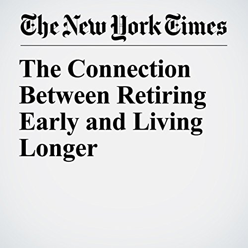 The Connection Between Retiring Early and Living Longer copertina