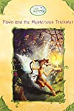 Fawn and the Mysterious Trickster (Disney Fairies) (A Stepping Stone Book(TM))