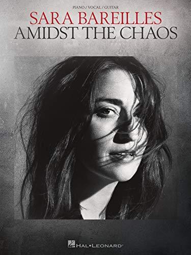 Sara Bareilles - Amidst the Chaos: Songbook (English Edition)