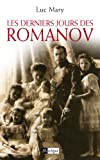 Les derniers jours de Romanov (Histoire) - Format Kindle - 9782809811001 - 6,99 €