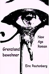 Grenzlandbewohner Paperback