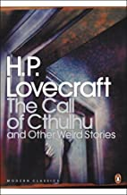 The Call of Cthulhu and Other Weird Stories (Penguin Modern Classics) by Lovecraft, H P (2002) Paperback