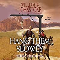 Hang Them Slowly: The Range Detectives