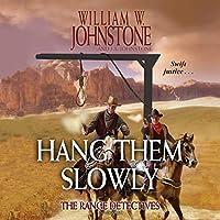 Hang Them Slowly (The Range Detectives)