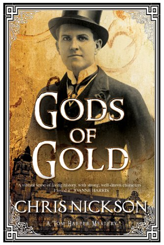 Gods of Gold: A new police procedural series set in late nineteenth century Leeds (A Tom Harper Mystery Book 1) (English Edition)