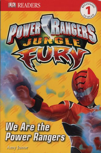 DK Readers L1: Power Rangers: Jungle Fury: We Are the Power Rangers