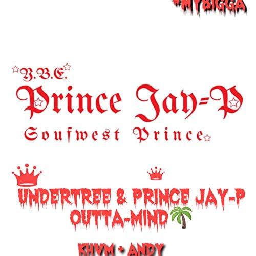 Prince Jay-P & Undertree