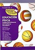 Cuerpo de Profesores de Enseñanza Secundaria. Educación Física. Temario Vol. III.: 3 (Profesores Eso 2012 (cep))