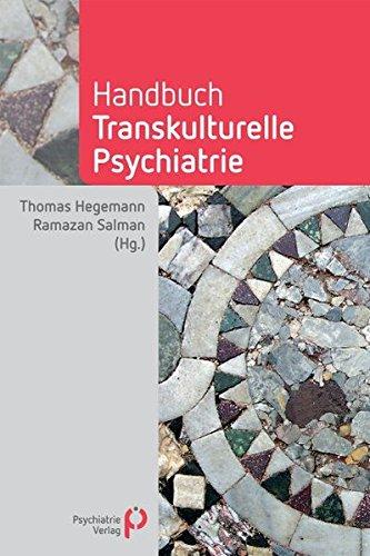 Handbuch Transkulturelle Psychiatrie (Fachwissen)