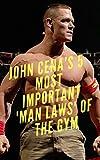 John cena's tips: For gyming (English Edition)