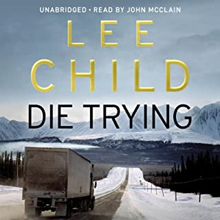 Die Trying     Jack Reacher 2              By:                                                                                                                                 Lee Child                               Narrated by:                                                                                                                                 Johnathan McClain                      Length: 14 hrs and 13 mins     291 ratings     Overall 4.4