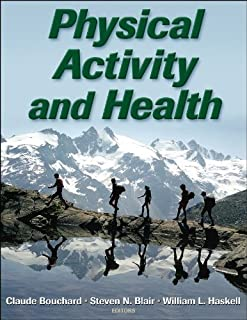 Physical Activity and Health by Claude Bouchard (2006-09-13)