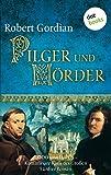 Pilger und Mörder von Robert Gordian