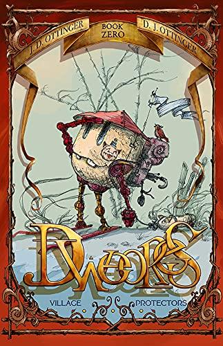 Dweores Book Zero #0 (Dweores Village Protectors) (English Edition)