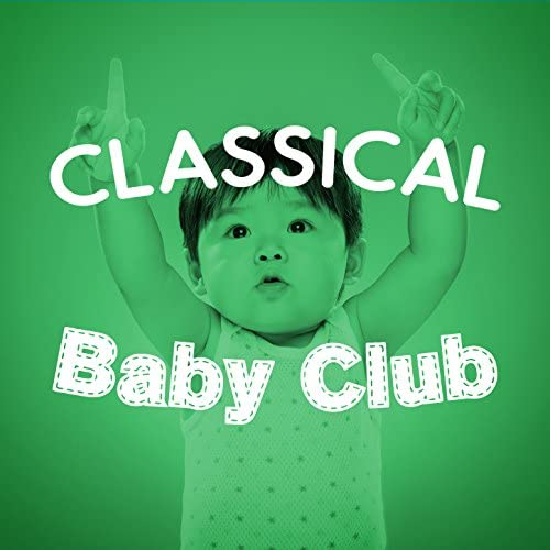 Classical Baby Einstein Club & Classical Baby Music Ultimate Collection