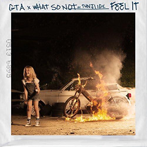 GTA & What So Not feat. Tunji Ige