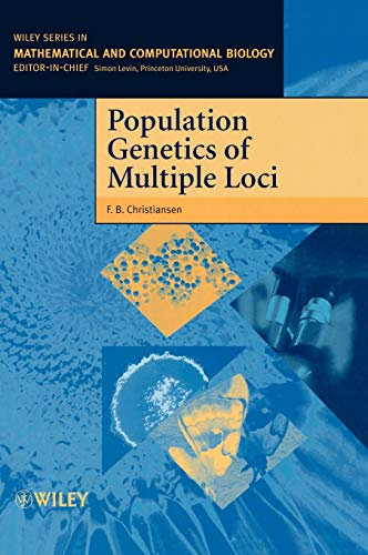 Population Genetics of Multiple Loci (Wiley Series in Mathematical and Computational Biology)
