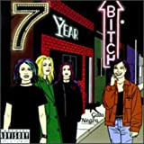 Songtexte von 7 Year Bitch - Gato Negro