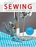 First Time Sewing:The Absolute Beginner's Guide: Learn By Doing - Step-by-Step (English Edition)