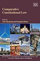 Comparative Constitutional Law (Research Handbooks in Comparative Law)