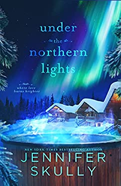 Under the Northern Lights: Once Again, Book 4